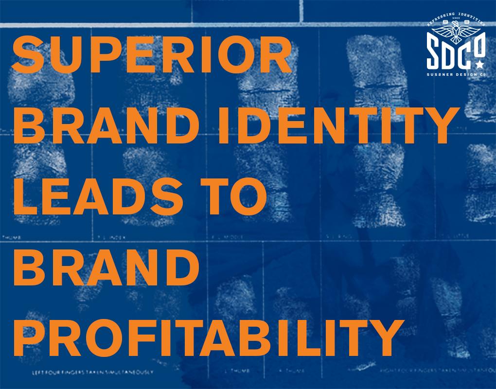 Superior Brand Identity Leads To Brand Profitability