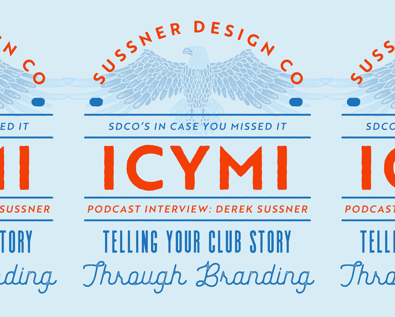 ICYMI: Derek Talks Branding